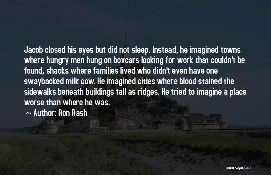 Tall Buildings Quotes By Ron Rash