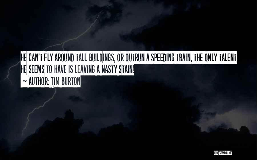 Tall Buildings Quotes By Tim Burton