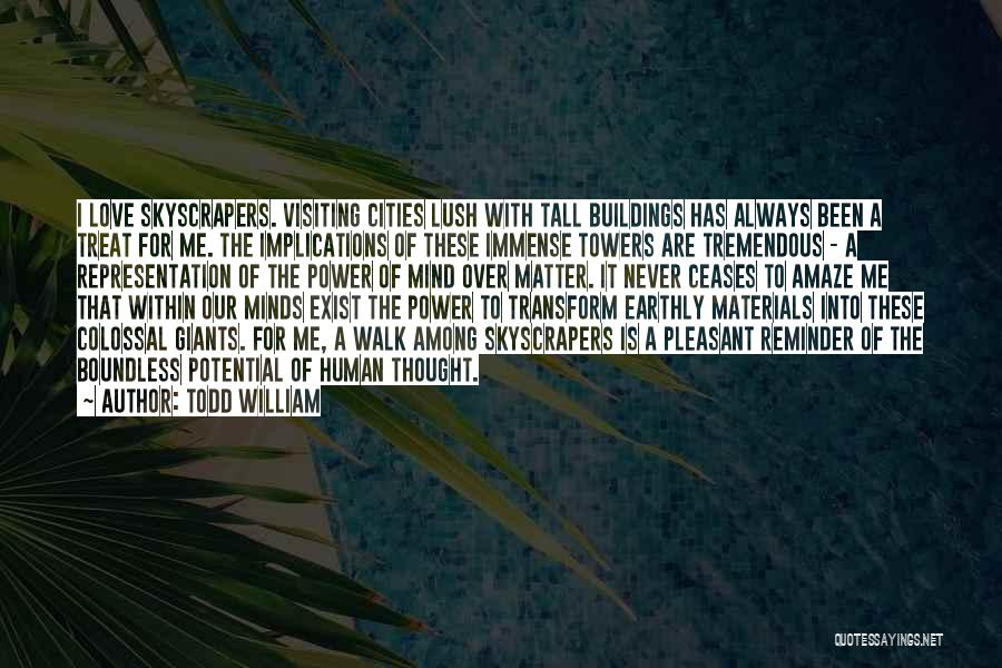 Tall Buildings Quotes By Todd William