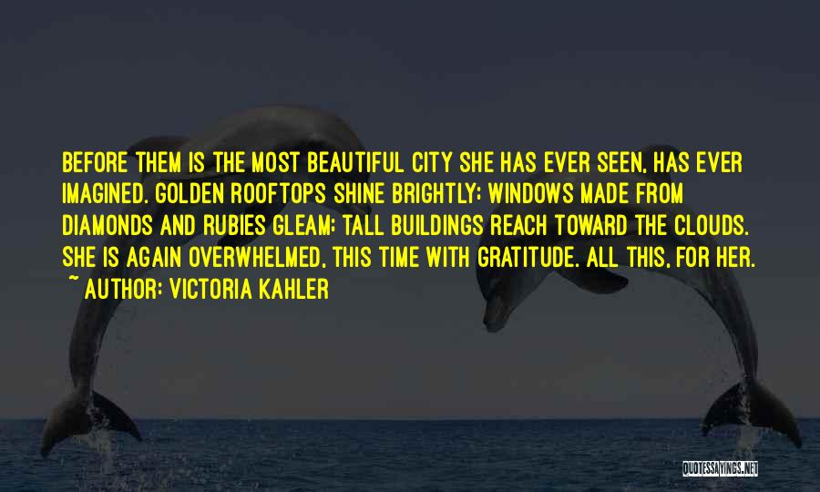 Tall Buildings Quotes By Victoria Kahler