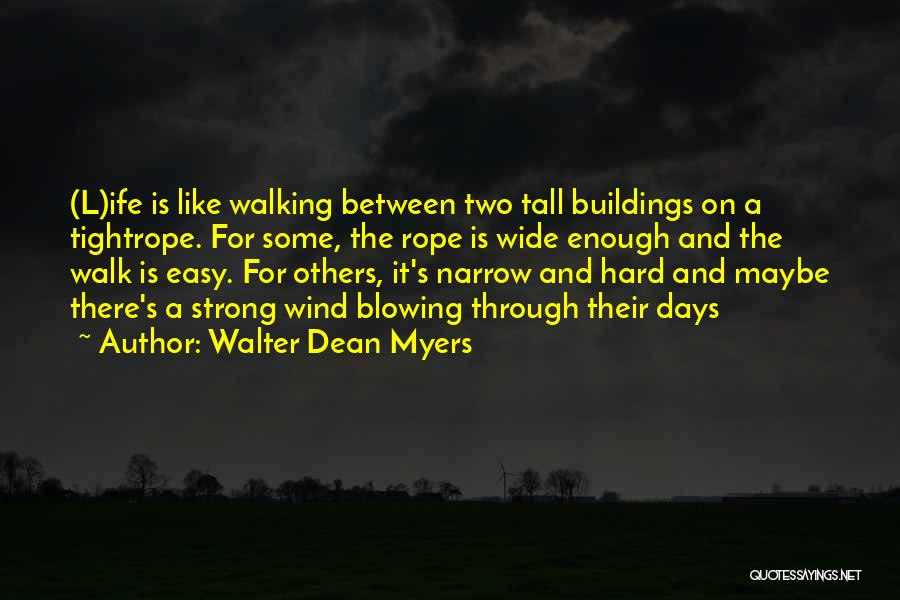 Tall Buildings Quotes By Walter Dean Myers