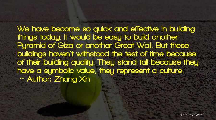 Tall Buildings Quotes By Zhang Xin