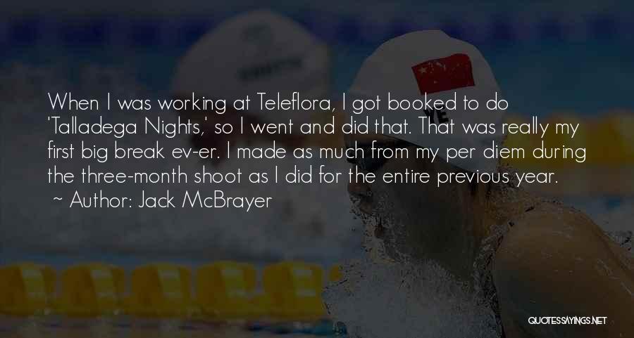 Talladega Nights Quotes By Jack McBrayer