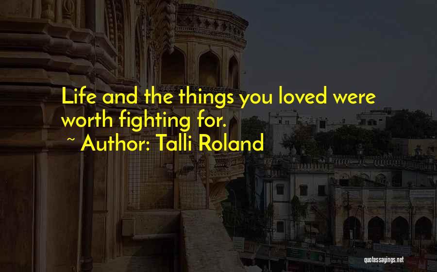 Talli Roland Quotes 1360756