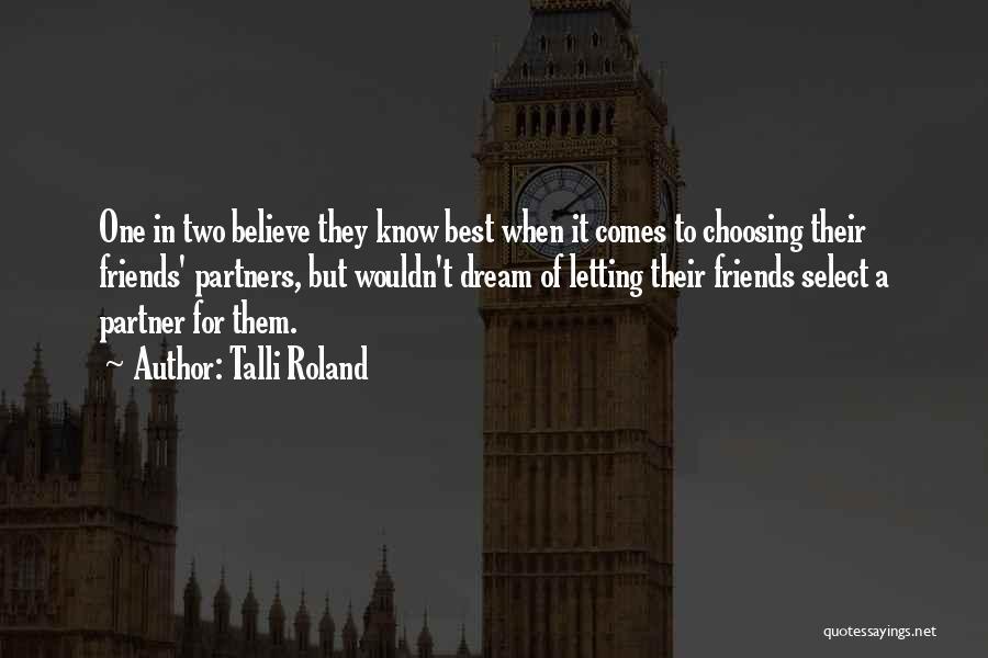 Talli Roland Quotes 1376543