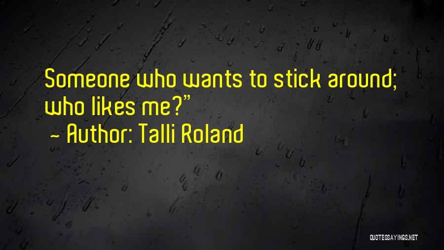 Talli Roland Quotes 362384