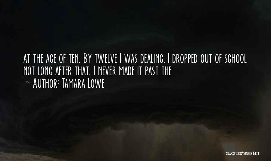 Tamara Lowe Quotes 173794