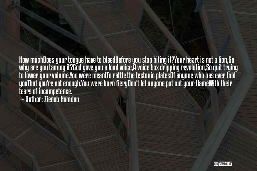 Taming A Lion Quotes By Zienab Hamdan