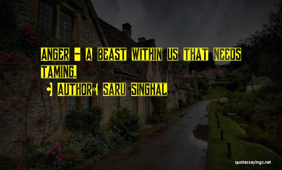 Taming Beast Quotes By Saru Singhal
