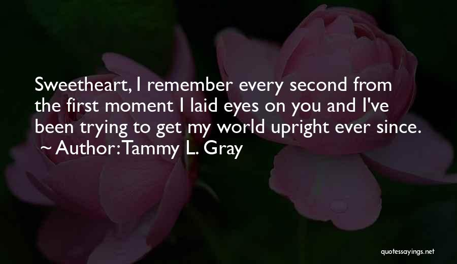 Tammy L. Gray Quotes 121696