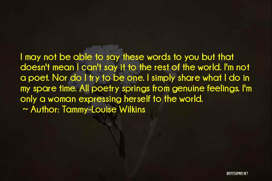 Tammy-Louise Wilkins Quotes 1356894