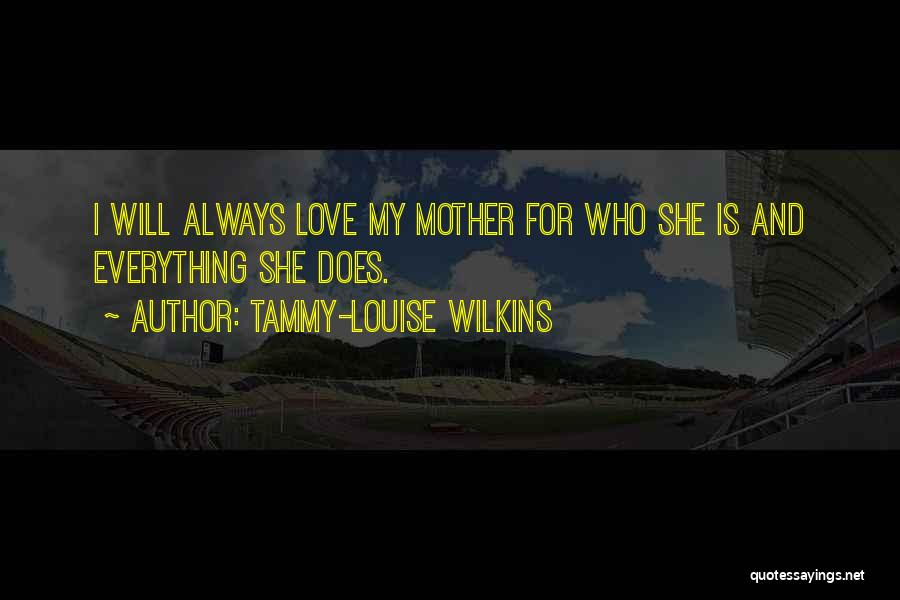 Tammy-Louise Wilkins Quotes 146298