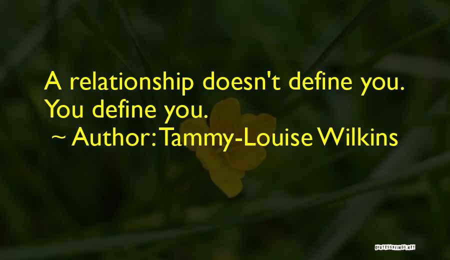 Tammy-Louise Wilkins Quotes 300464