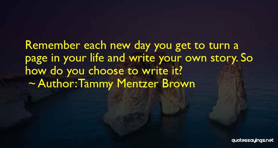 Tammy Mentzer Brown Quotes 1925817