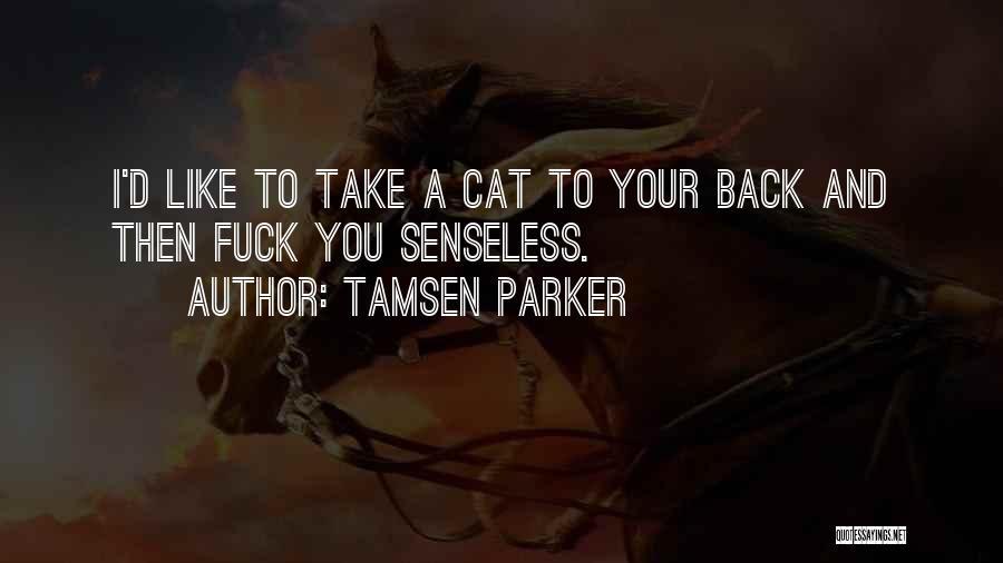 Tamsen Parker Quotes 1304996