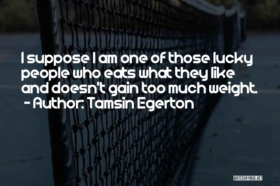 Tamsin Egerton Quotes 1219349