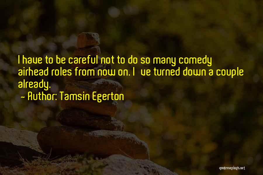 Tamsin Egerton Quotes 1712378