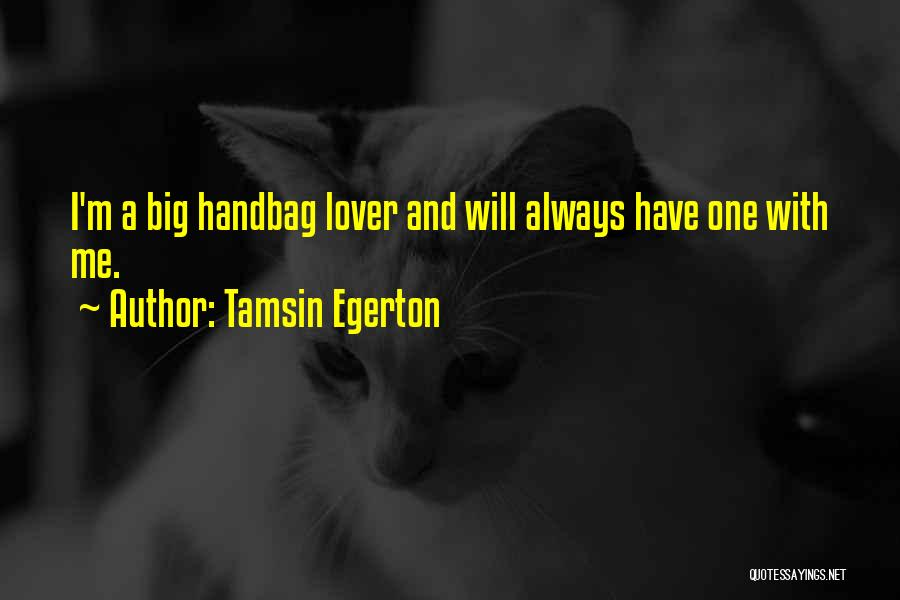 Tamsin Egerton Quotes 820036