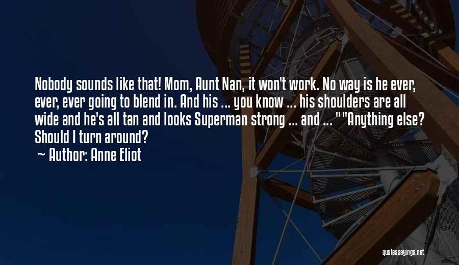 Tan Quotes By Anne Eliot
