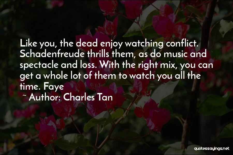 Tan Quotes By Charles Tan