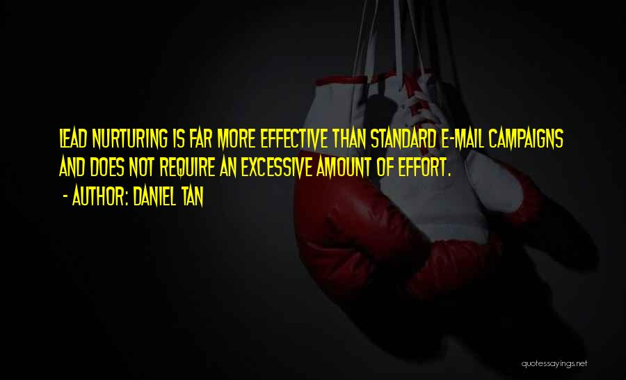 Tan Quotes By Daniel Tan