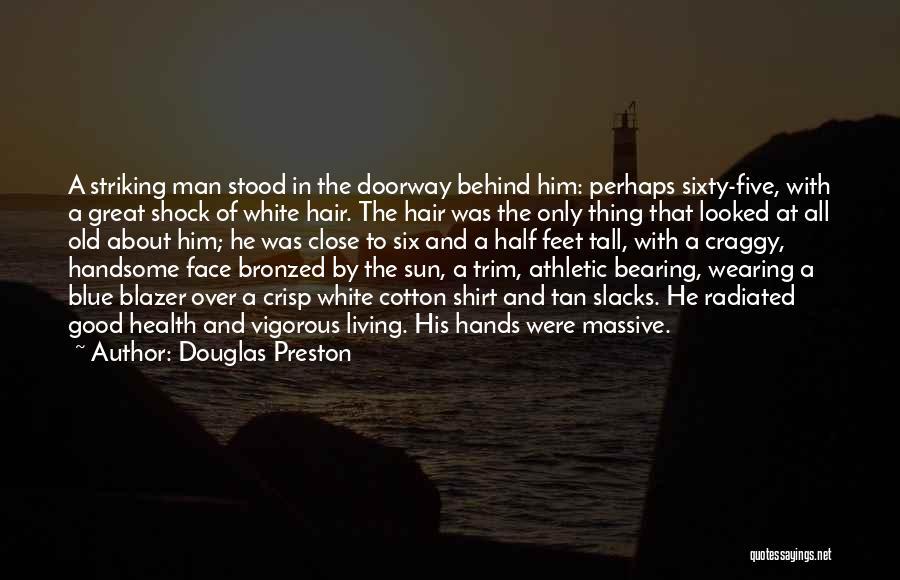 Tan Quotes By Douglas Preston