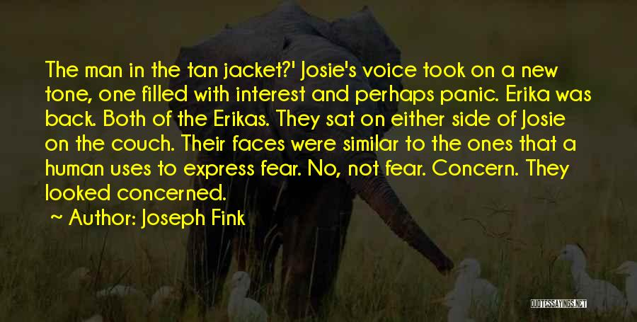 Tan Quotes By Joseph Fink