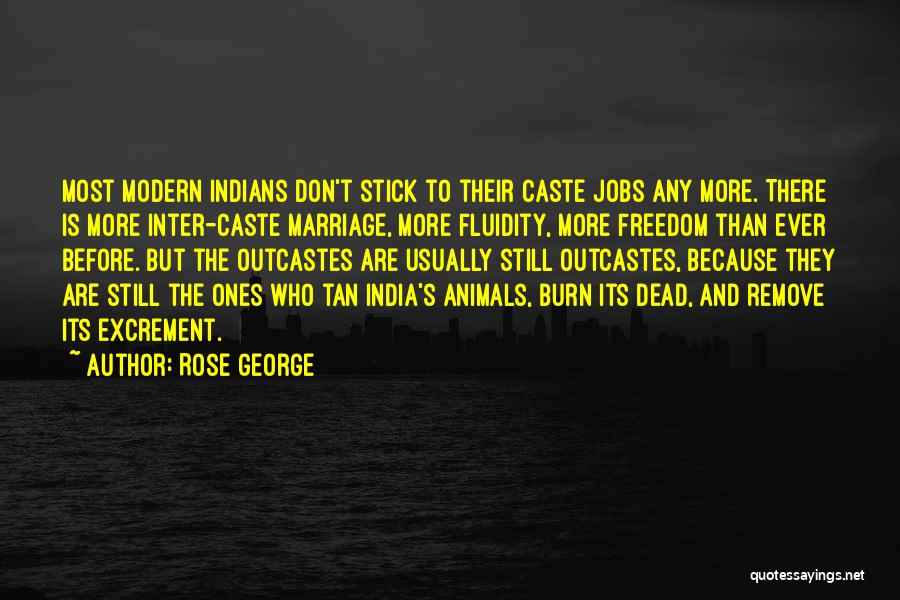 Tan Quotes By Rose George
