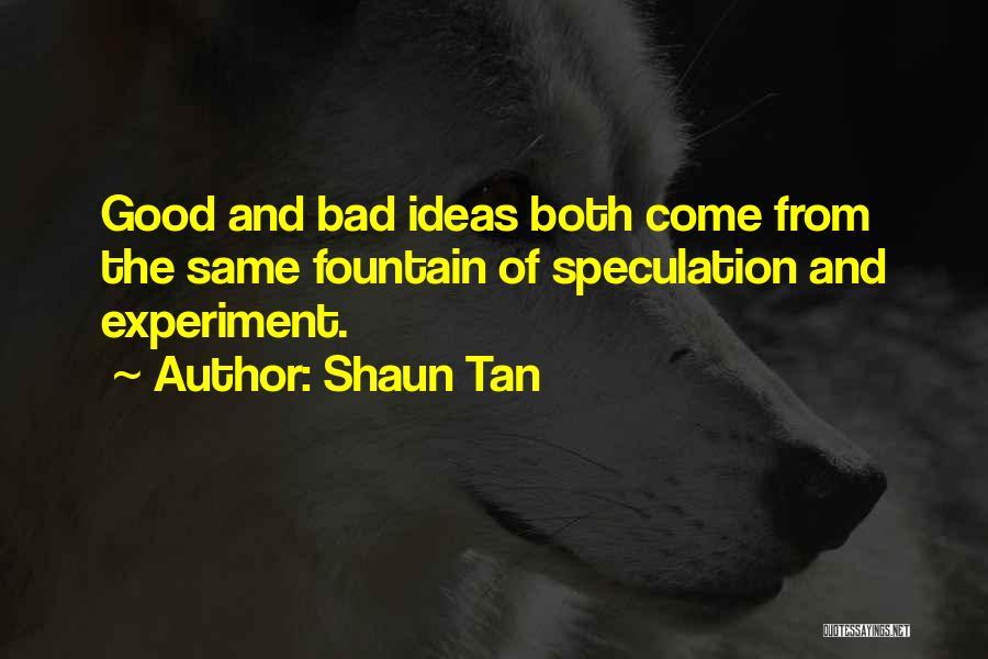Tan Quotes By Shaun Tan