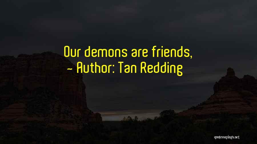 Tan Quotes By Tan Redding