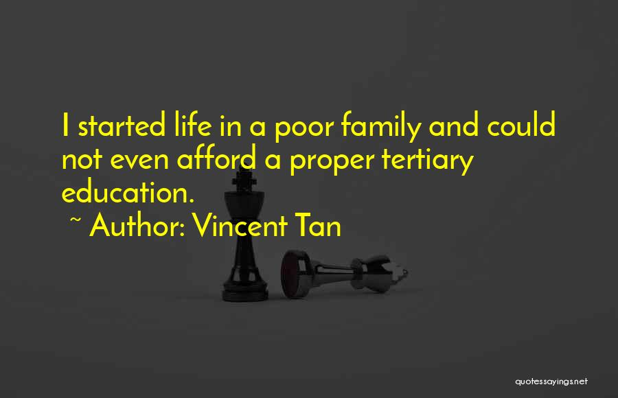 Tan Quotes By Vincent Tan