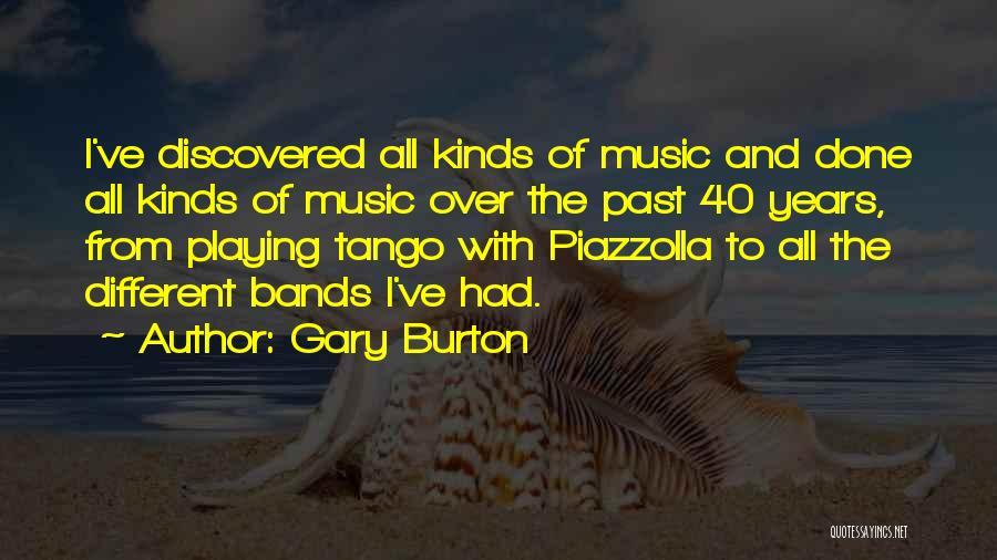 Tango Music Quotes By Gary Burton