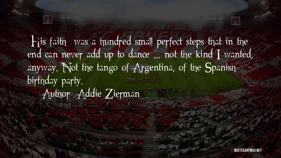 Tango Quotes By Addie Zierman