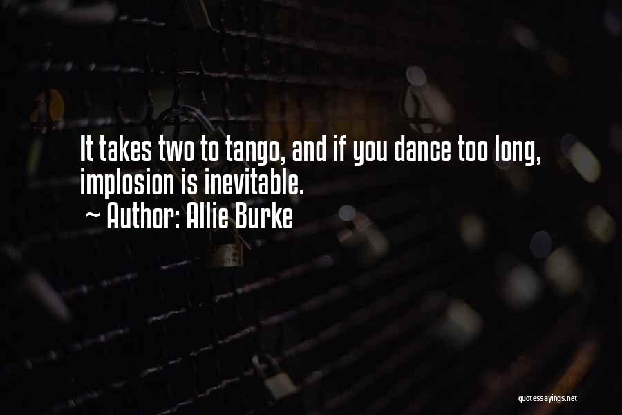 Tango Quotes By Allie Burke