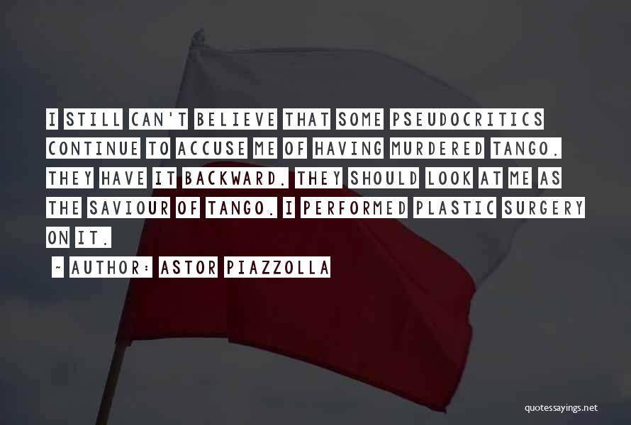 Tango Quotes By Astor Piazzolla
