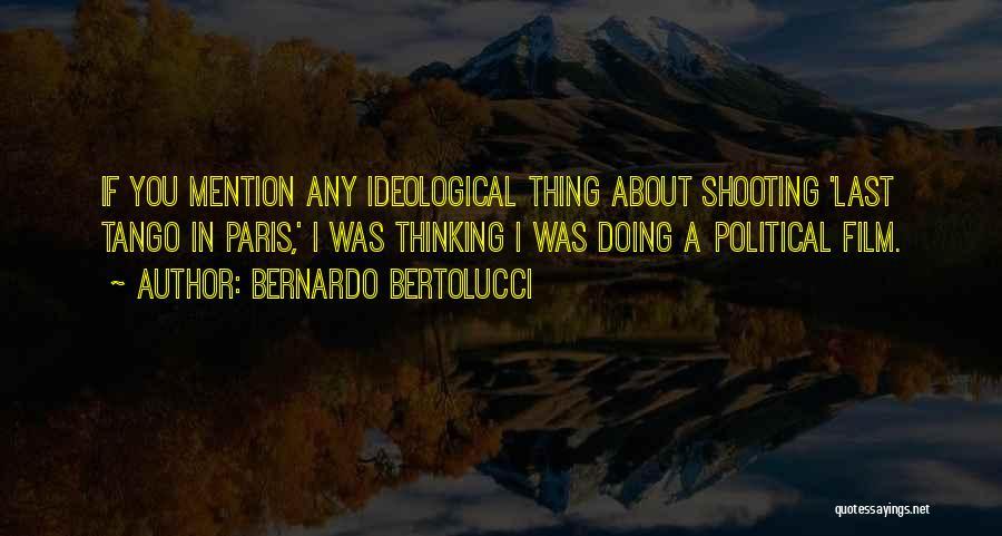 Tango Quotes By Bernardo Bertolucci