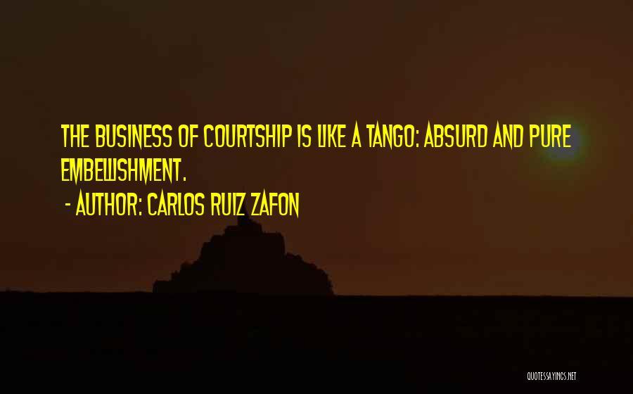 Tango Quotes By Carlos Ruiz Zafon
