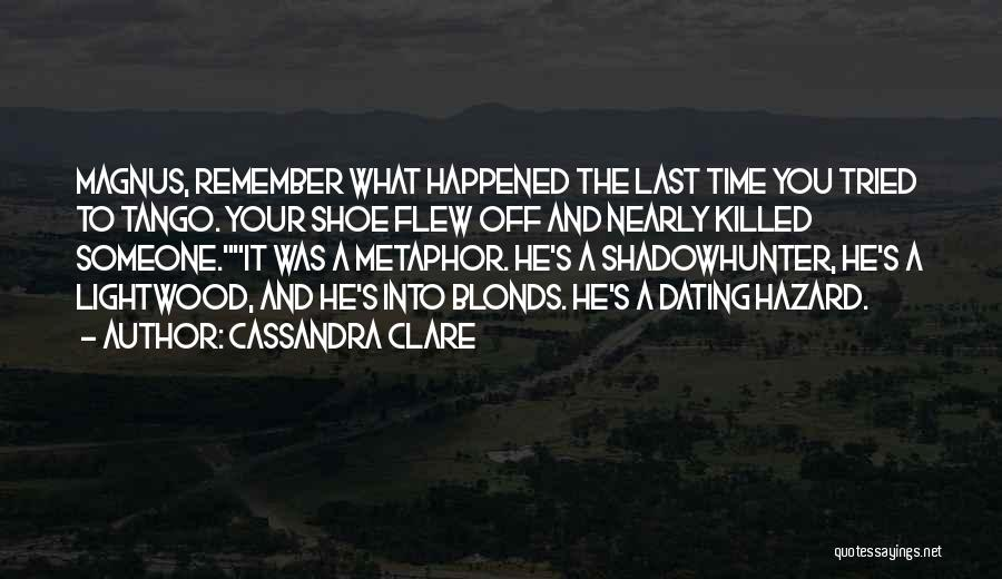 Tango Quotes By Cassandra Clare