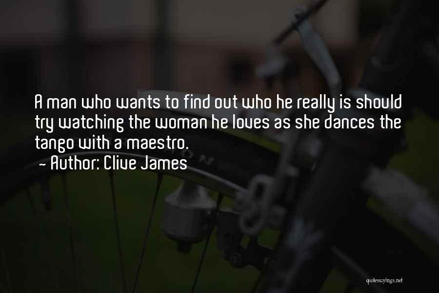 Tango Quotes By Clive James