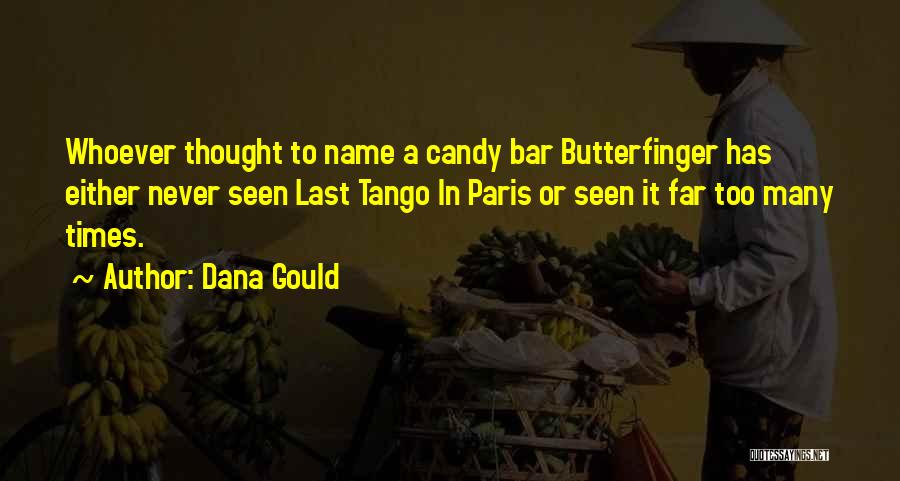 Tango Quotes By Dana Gould