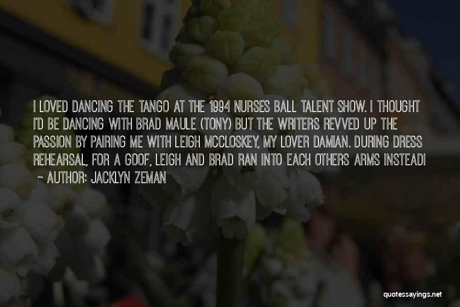 Tango Quotes By Jacklyn Zeman
