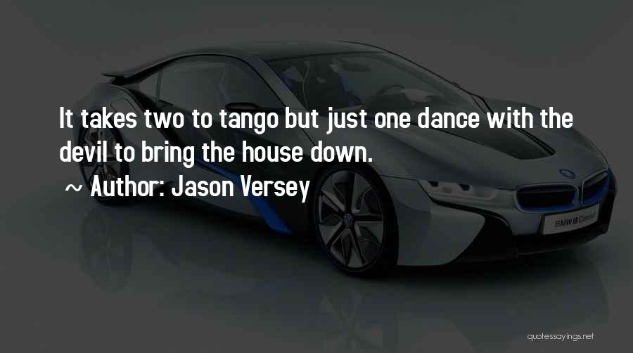 Tango Quotes By Jason Versey
