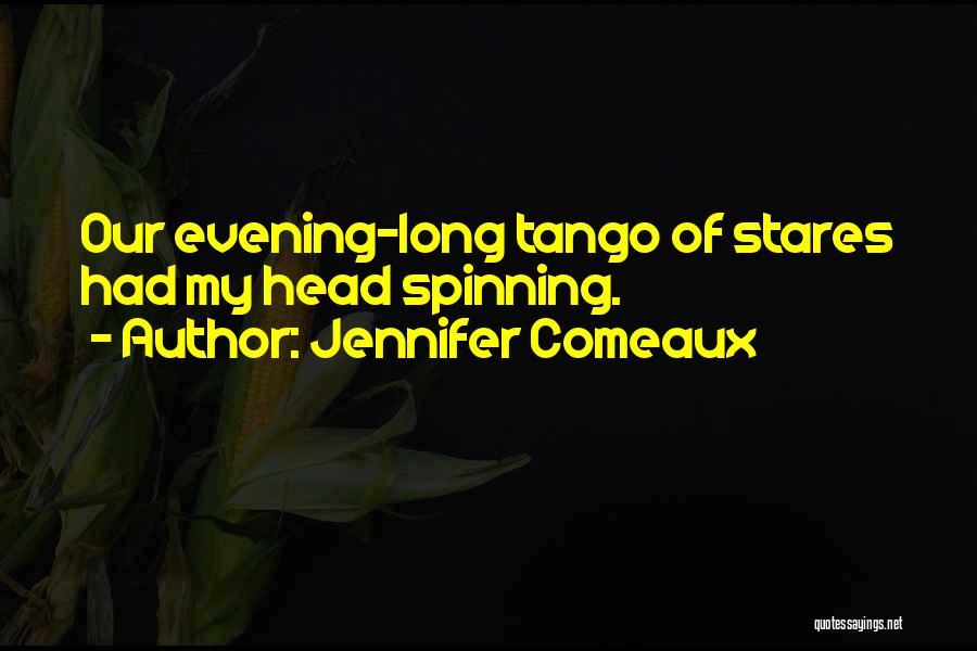 Tango Quotes By Jennifer Comeaux