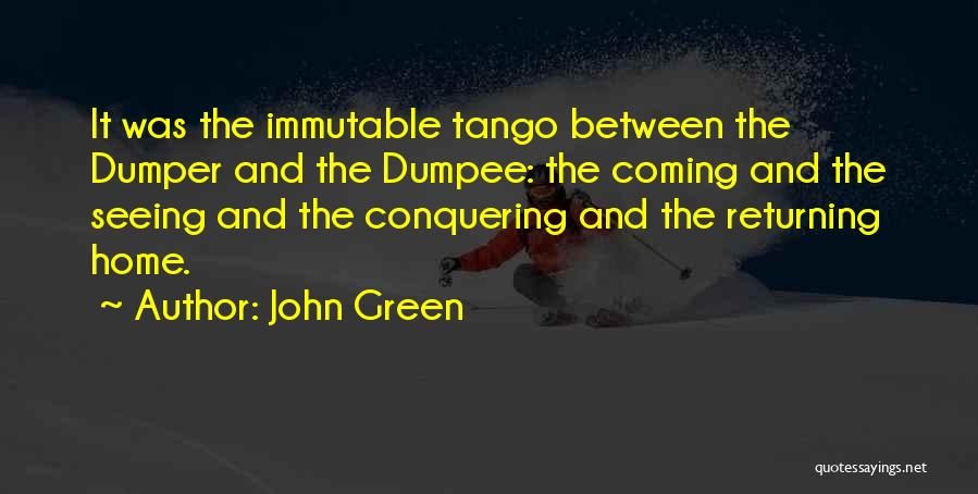 Tango Quotes By John Green
