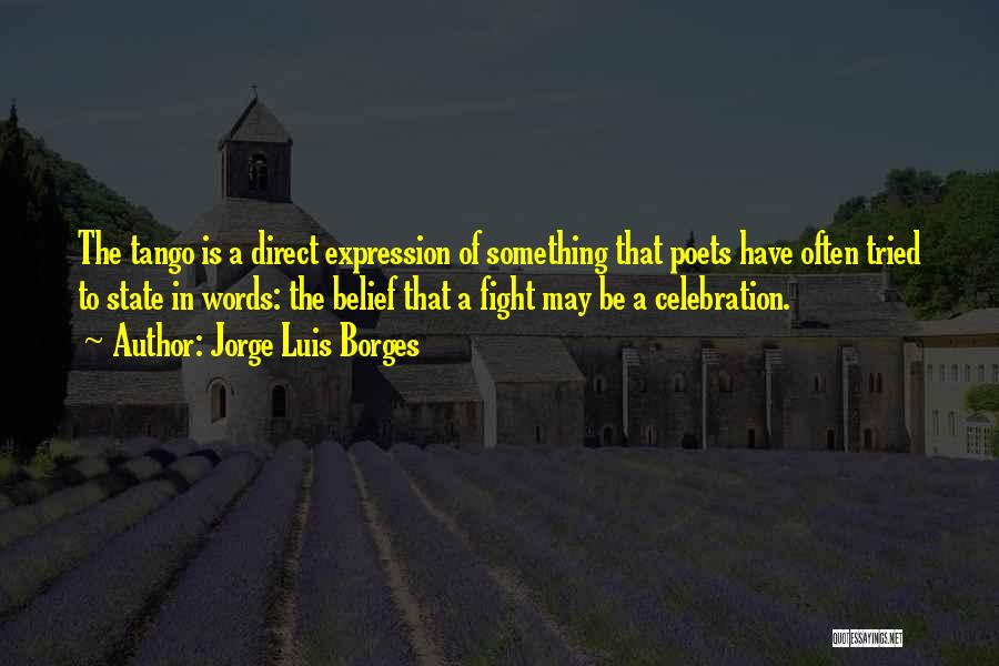 Tango Quotes By Jorge Luis Borges