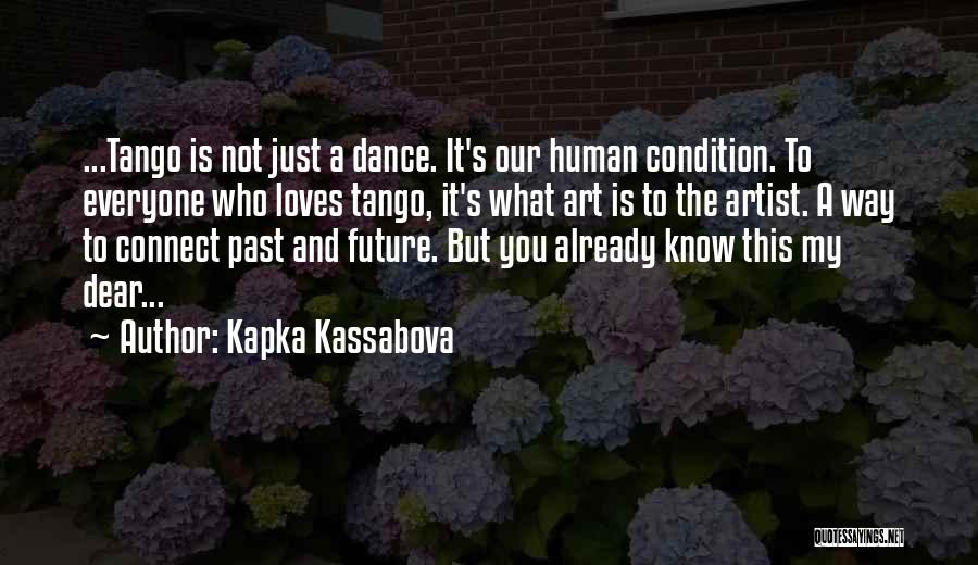Tango Quotes By Kapka Kassabova