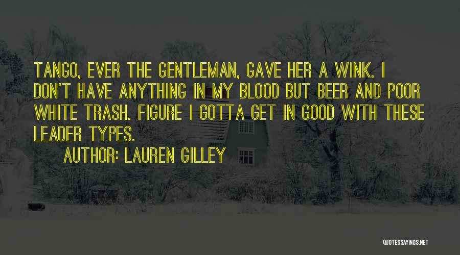 Tango Quotes By Lauren Gilley