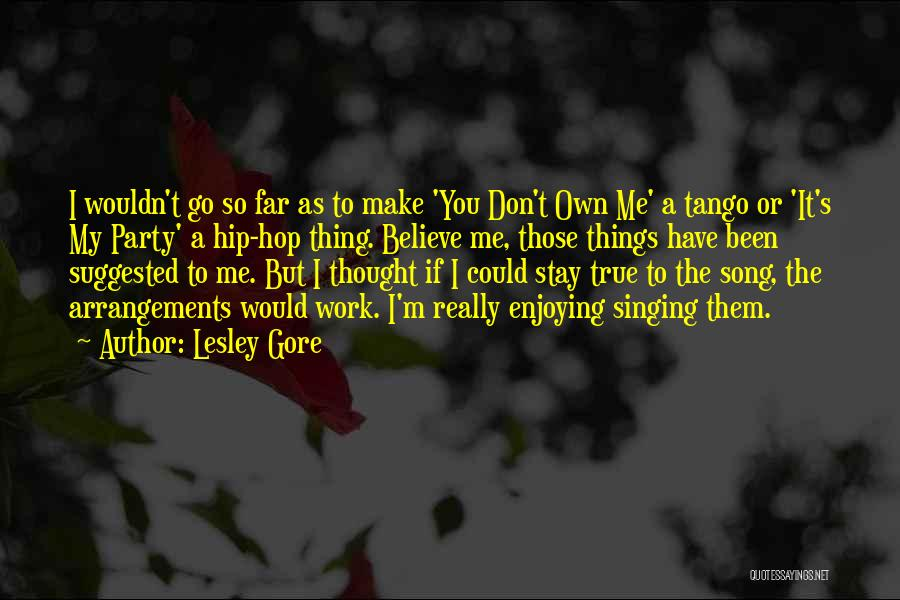 Tango Quotes By Lesley Gore