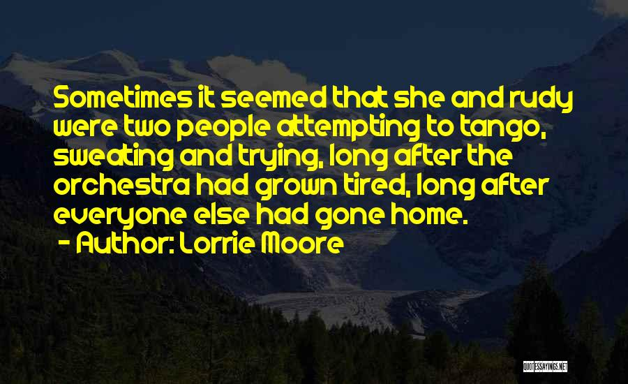 Tango Quotes By Lorrie Moore