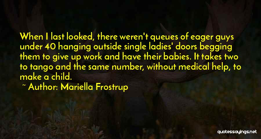 Tango Quotes By Mariella Frostrup